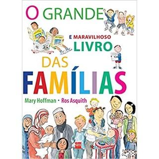 Livro - O Grande e Maravilhoso Livro das Famílias - Hoffman - Edições Sm
