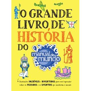 Livro O Grande Livro de História do Manual do Mundo - Sextante - Pré-Venda