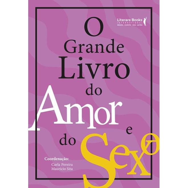 Livro - O Grande Livro do Amor e Sexo - Pereira