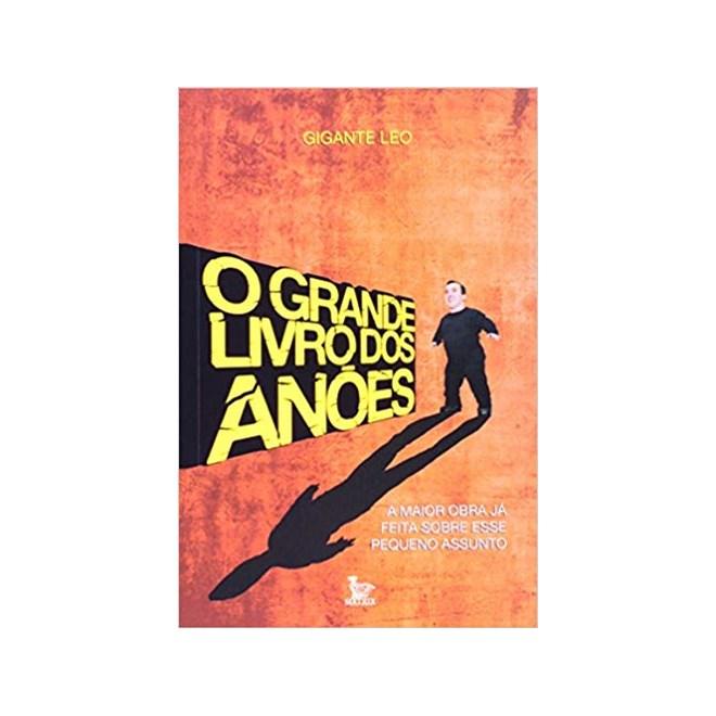 Livro - O Grande Livro Dos Anões -  Leo