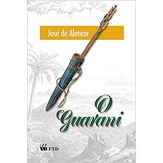 Livro O Guarani - José de Alencar - FTD