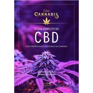 Livro O Guia Completo do CBD e das Propriedades Medicinais da Cannabis - Leinow - Laszlo