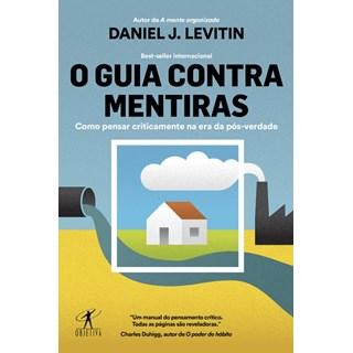 Livro - O Guia Contra Mentiras - Levitin