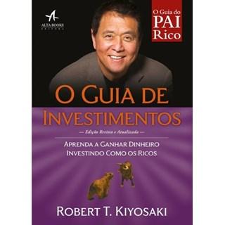 livro - O guia de Investimentos - Kiyosaki