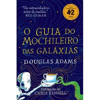 Livro O Guia do Mochileiro das Galáxias - Adams - Arqueiro - Pré-Venda