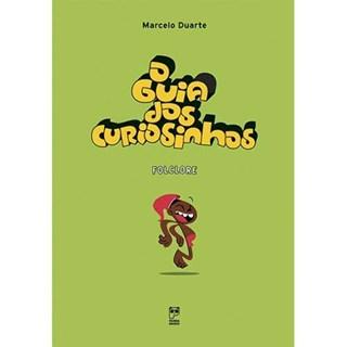 Livro - O Guia dos Curiosinhos – Folclore - Duarte - Panda Books