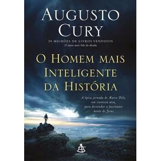 Livro - O Homem Mais Inteligente da História - Augusto Cury 1ª edição
