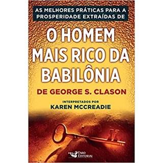 Livro - O Homem Mais Rico da Babilônia - McCreadie - Faro