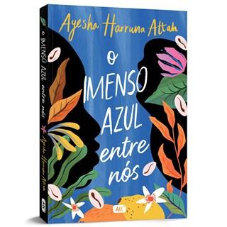 Livro O Imenso Azul Entre Nós - Attah - Globo