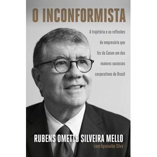 Livro O Inconformista - Mello - Companhia das Letras