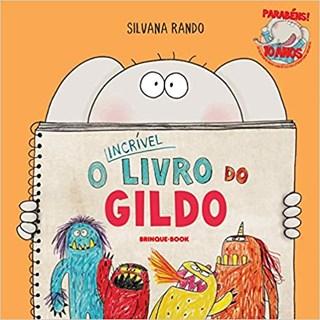 Livro - O Incrível Livro do Gildo - Rando - Brinque Book