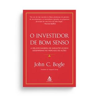 Livro - O Investidor de Bom Senso - Bogle - Sextante