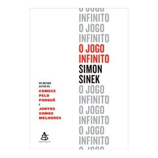 Livro - O jogo infinito - Sinek -Sextante