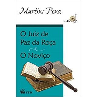 Livro O Juiz de Paz na Roça / O Noviço - Matins Pena - FTD