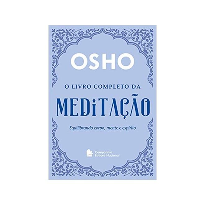 Livro - O Livro Completo Da Meditação - Osho