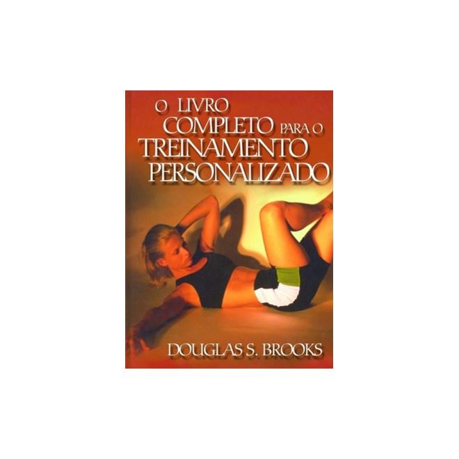 Livro - O livro completo para o treinamento personalizado - Douglas S Brooks