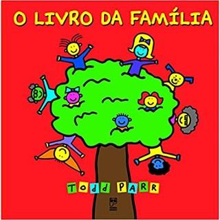Livro - O Livro da Família - Todd Parr