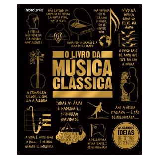 Livro - O livro da música clássica - Globo