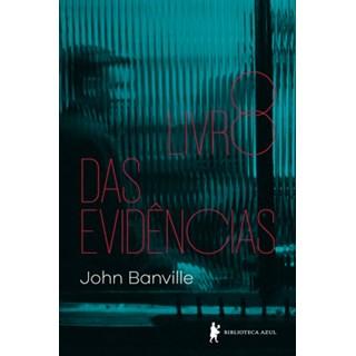 Livro - O livro das evidências - Banville - Globo