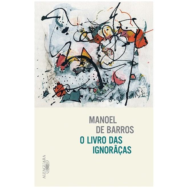 Livro - O Livro das Ignorãças - De Barros