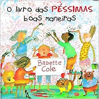 Livro - O Livro Das Péssimas Boas Maneiras - Cole - Martins Fontes