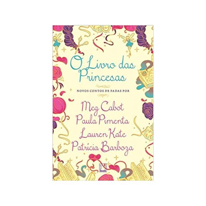 Livro - O Livro das Princesas - Cabot - Galera Record