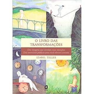 Livro - O Livro Das Transformações - Telles - Ágora