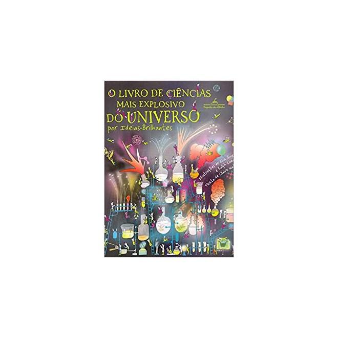 Livro - O Livro de Ciências Mais Explosivo Do Universo - Vários