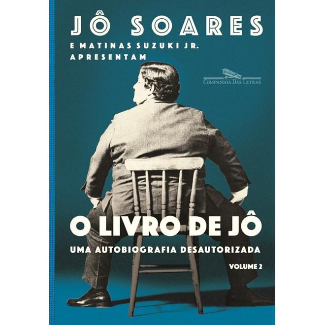 Livro - O Livro de Jô Vol 2: Uma Biografia Desautorizada - Jô Soares