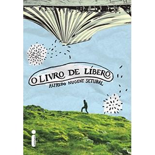 Livro - O Livro De Líbero - Setubal - Intrínseca