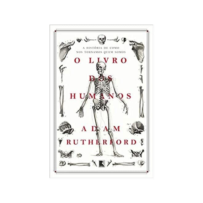 Livro - O Livro Dos Humanos - Rutherford - Record
