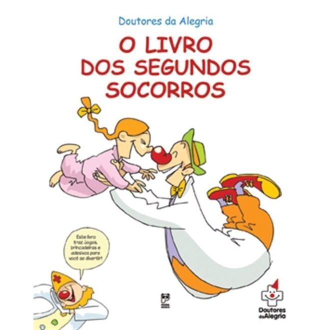 Livro - O Livro dos Segundos Socorros - Alegria - Panda Books