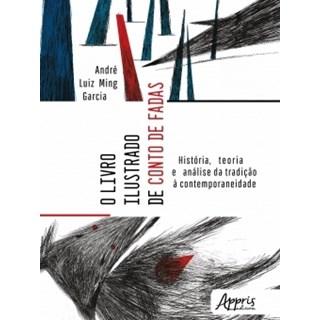 Livro O Livro Ilustrado de Conto de Fadas - Garcia - Appris