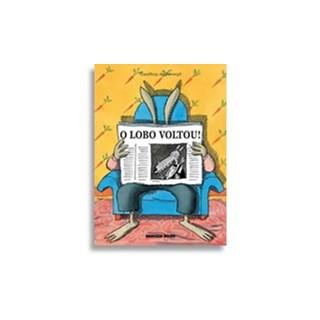 Livro - O Lobo Voltou - de Pennart - Brinque Book