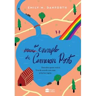 Livro - O Mau Exemplo de Cameron Post - Danforth