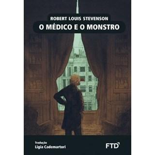 Livro - O Médico e o Monstro - Stevenson - FTD