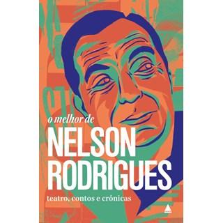 Livro - O Melhor de Nelson Rodrigues - Rodrigues