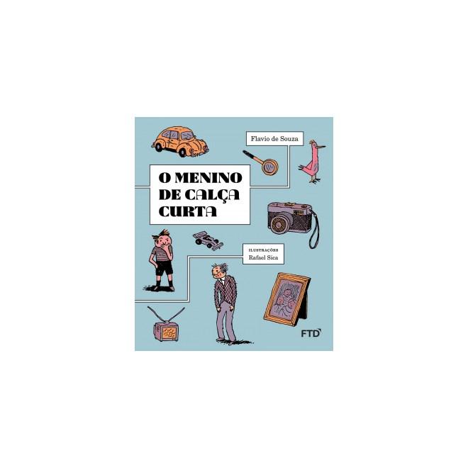 Livro - o Menino de Calça Curta - Sousa - FTD