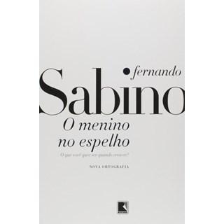 Livro - O Menino no Espelho - Sabino - Record