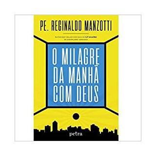 Livro - O Milagre da Manhã com Deus - Manzotti