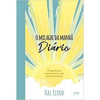 Livro - O Milagre da Manhã: Diário - Elrod