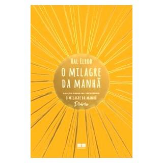 Livro - O milagre da manhã (Edição Especial) - Elrod 1º edição