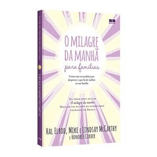 Livro O Milagre da Manhã Para Famílias - Elrod - Record