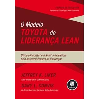 Livro - O Modelo Toyota de Liderança Lean - Liker