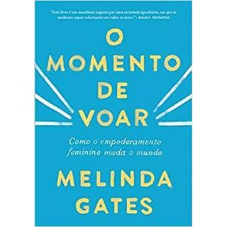 Livro - O Momento de Voar - Gates