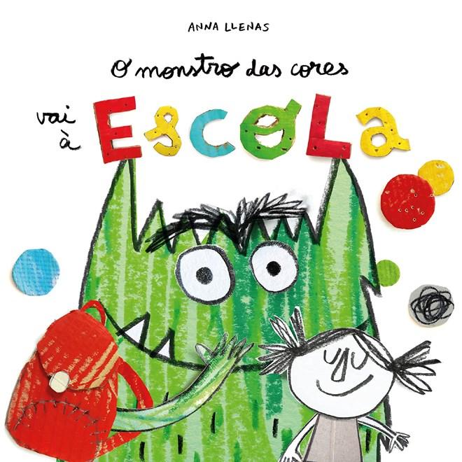 Livro O Monstro das Cores Vai a Escola - Llenas - Alétria