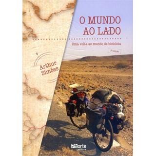 Livro - O mundo ao lado - Uma volta ao mundo de bicicleta - Simões