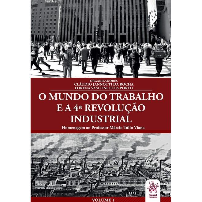 Livro O Mundo do Trabalho e a 4ª Revolução Industrial - Rocha - Tirant