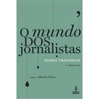 Livro - O Mundo Dos Jornalistas - Travancas - Summus