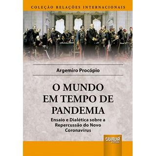 Livro O Mundo em Tempo de Pandemia - Procópio - Juruá